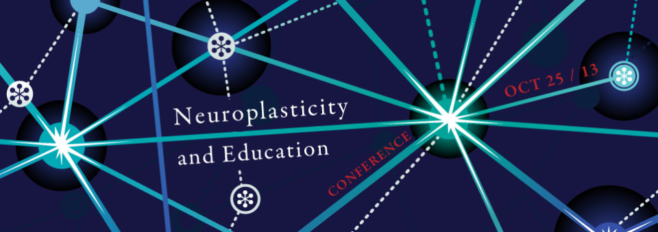Neuroplasticity and Education: Strengthening the Connection Conference
